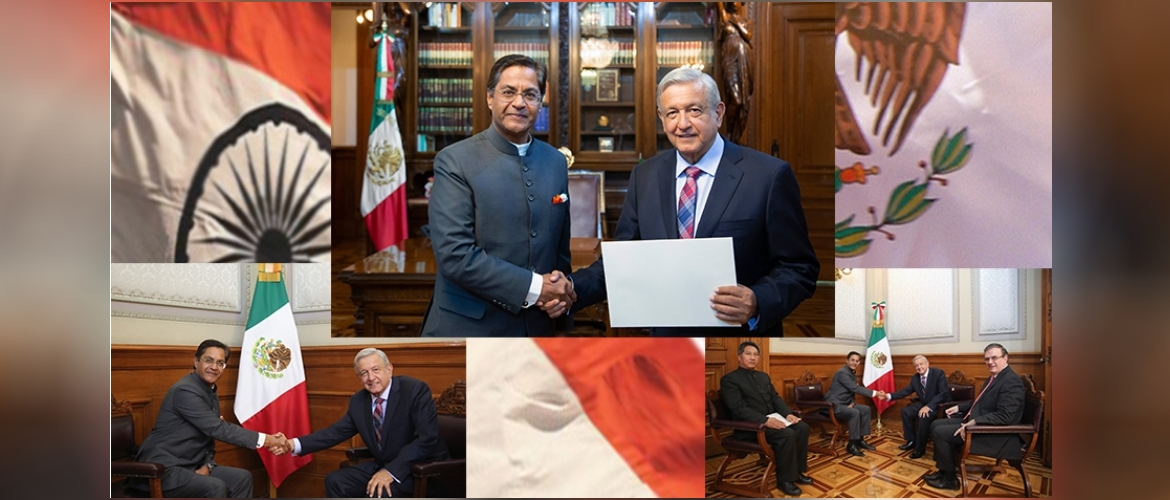 Ambassador Manpreet Vohra presented his credentials to H.E Andrés Manuel López Obrador,President of Mexico on 19th August 2019.