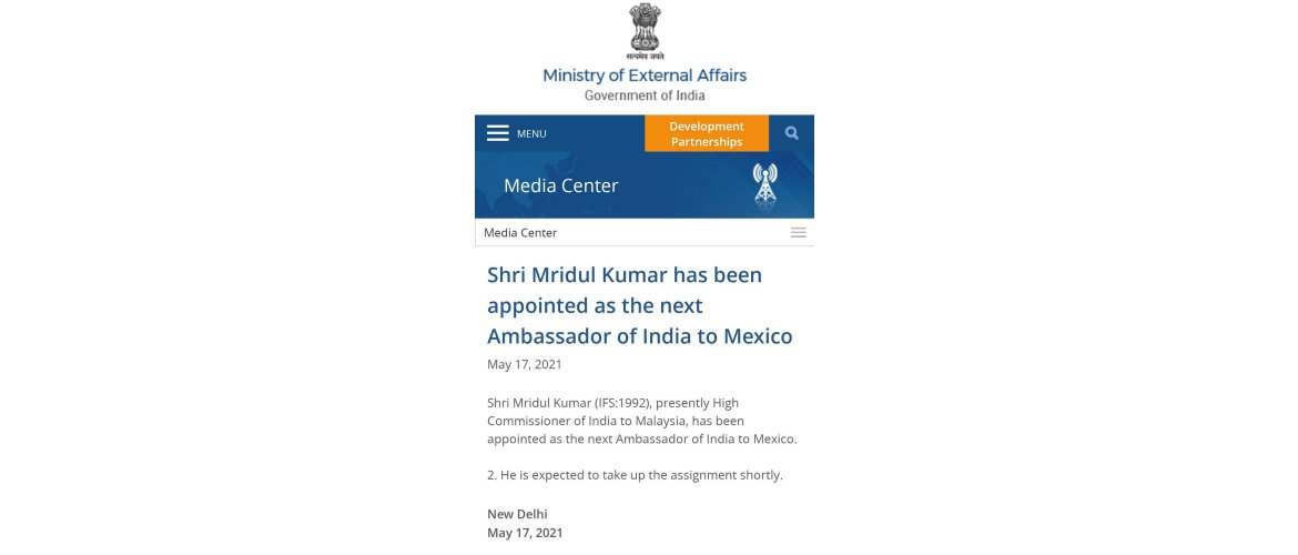 Shri Mridul Kumar has been appointed as the next Ambassador of India to Mexico